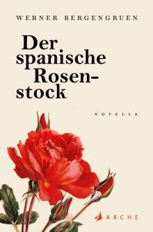 Werner Bergengruen: Der spanische Rosenstock, Buch