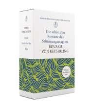 Eduard von Keyserling: «Allein wie er das Meer beschreibt!»  - Die schönsten Romane des Stimmungsmagiers Eduard von Keyserling, Buch