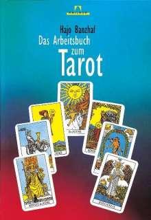 Hajo Banzhaf: Das Arbeitsbuch zum Tarot, Buch