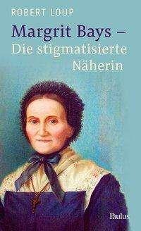 Robert Loup: Margrit Bays, Buch