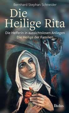 Bernhard Stephan Schneider: Die heilige Rita, Buch