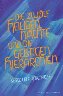 Sergej O. Prokofieff: Die zwölf heiligen Nächte und die geistigen Hierarchien, Buch
