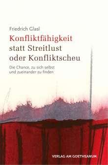 Friedrich Glasl: Konfliktfähigkeit statt Streitlust oder Konfliktscheu, Buch