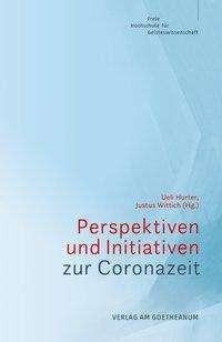 Perspektiven und Initiativen zur Coronazeit, Buch