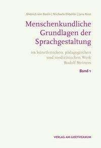 Dietrich von Bonin: Menschenkundische Grundlagen der Sprachgestaltung, 2 Bücher