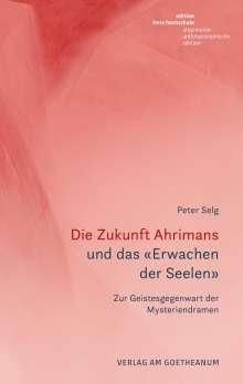 Peter Selg: Die Zukunft Ahrimans, Buch