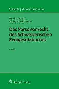 Heinz Hausheer: Das Personenrecht des Schweizerischen Zivilgesetzbuches, Buch
