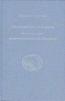 Rudolf Steiner: Über Gesundheit und Krankheit. Grundlagen einer geiteswissenschaftlichen Sinneslehre, Buch