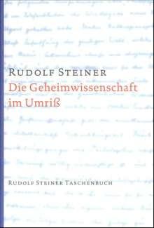 Rudolf Steiner: Die Geheimwissenschaft im Umriß, Buch