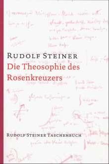 Rudolf Steiner: Die Theosophie des Rosenkreuzers, Buch