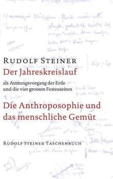 Rudolf Steiner: Der Jahreskreislauf als Atmungsvorgang der Erde und die vier großen Festeszeiten, Buch