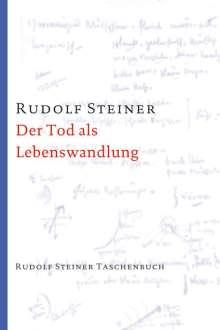 Rudolf Steiner: Der Tod als Lebenswandlung, Buch