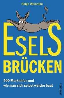 Helge Weinrebe: Eselsbrücken - 400 Merkhilfen und wie man sich selbst welche baut, Buch