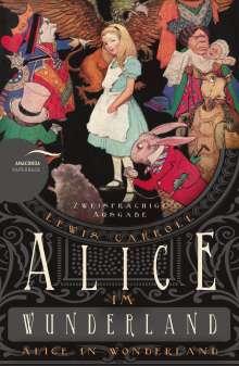 Lewis Carroll: Alice im Wunderland / Alice in Wonderland (Zweisprachige Ausgabe), Buch