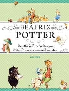 Beatrix Potter: Beatrix Potter - Sämtliche Geschichten von Peter Hase und seinen Freunden, Buch