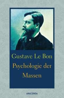 Gustave Le Bon: Psychologie der Massen, Buch
