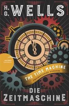 H. G. Wells: Die Zeitmaschine / The Time Machine (Zweisprachige Ausgabe, Englisch-Deutsch), Buch