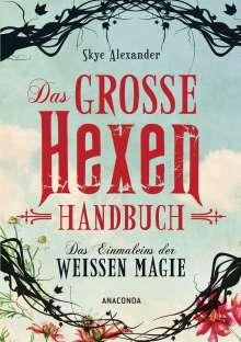 Skye Alexander: Das große Hexen-Handbuch, Buch
