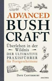 Dave Canterbury: Advanced Bushcraft - Überleben in der Wildnis, Buch