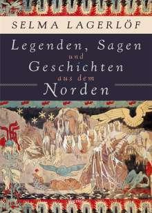 Selma Lagerlöf: Legenden, Sagen und Geschichten aus dem Norden, Buch