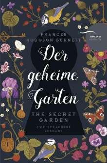 Frances Hodgson Burnett: Der geheime Garten / The Secret Garden (deutsch-englisch, zweisprachig), Buch
