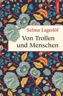 Selma Lagerlöf: Von Trollen und Menschen, Buch
