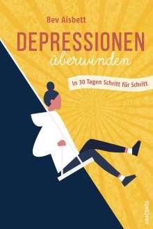 Bev Aisbett: Depressionen überwinden. In 30 Tagen Schritt für Schritt, Buch