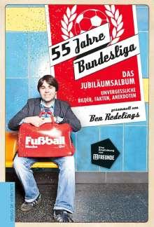 Ben Redelings: 55 Jahre Bundesliga - das Jubiläumsalbum, Buch