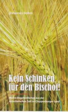 Johannes Bollen: Kein Schinken für den Bischof, Buch