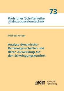 Michael Kerber: Analyse dynamischer Reifeneigenschaften und deren Auswirkung auf den Schwingungskomfort, Buch