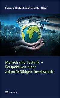 Mensch und Technik - Perspektiven einer zukunftsfähigen Gesellschaft, Buch