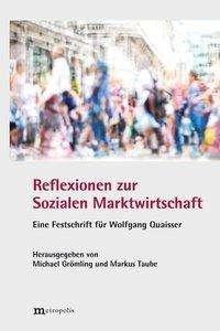 Reflexionen zur Sozialen Marktwirtschaft, Buch