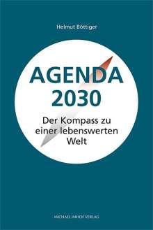 Helmut Böttiger: Agenda 2030, Buch