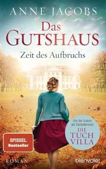Anne Jacobs: Das Gutshaus - Zeit des Aufbruchs, Buch