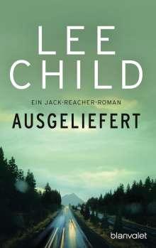 Lee Child: Ausgeliefert, Buch