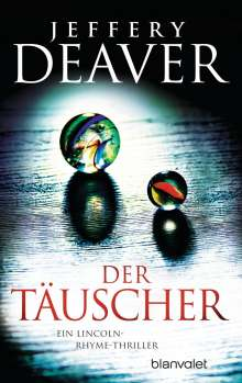 Jeffery Deaver: Der Täuscher, Buch