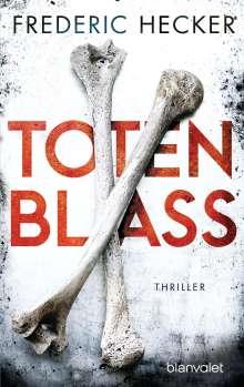 Frederic Hecker: Totenblass, Buch