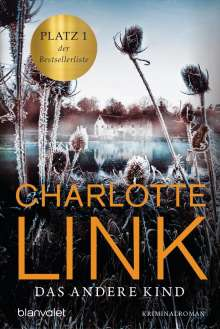 Charlotte Link: Das andere Kind, Buch