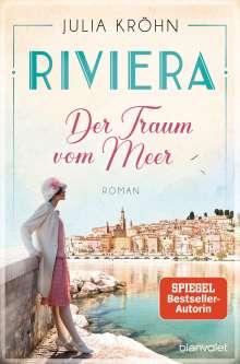 Julia Kröhn: Riviera - Der Traum vom Meer, Buch
