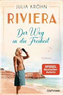 Julia Kröhn: Riviera - Der Weg in die Freiheit, Buch