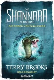 Terry Brooks: Die Shannara-Chroniken: Die Erben von Shannara 2 - Druidengeist, Buch