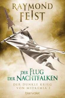Raymond Feist: Der dunkle Krieg von Midkemia 1 - Der Flug der Nachtfalken, Buch