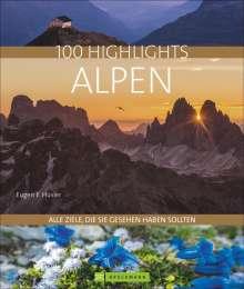 Eugen E. Hüsler: 100 Highlights Alpen, Buch
