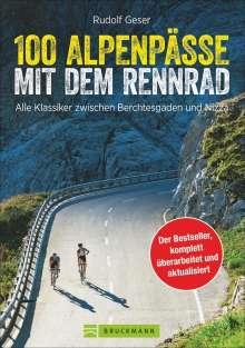 Rudolf Geser: 100 Alpenpässe mit dem Rennrad, Buch