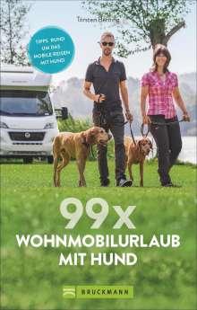 Torsten Berning: 99 x Wohnmobil mit Hund, Buch