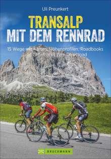 Uli Preunkert: Transalp mit dem Rennrad, Buch