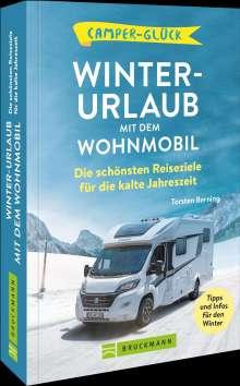 Torsten Berning: 99 x Winterurlaub mit dem Wohnmobil, Buch