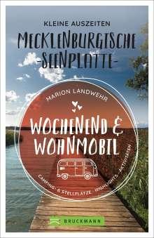 Marion Landwehr: Wochenend und Wohnmobil - Kleine Auszeiten Mecklenburgischen Seenplatte, Buch
