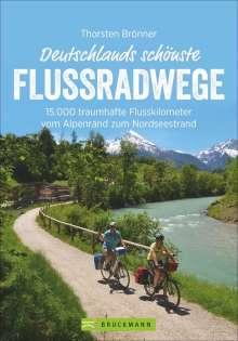 Thorsten Brönner: Deutschlands schönste Flussradwege, Buch