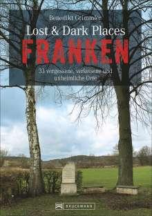 Benedikt Grimmler: Lost & Dark Places Franken, Buch